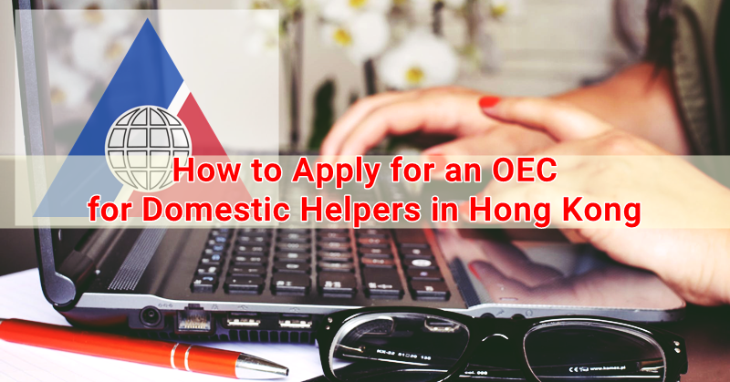 How to Apply for an OEC for Domestic Helpers in Hong Kong